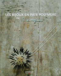 LES BIJOUX EN PATE POLYMERE(French)